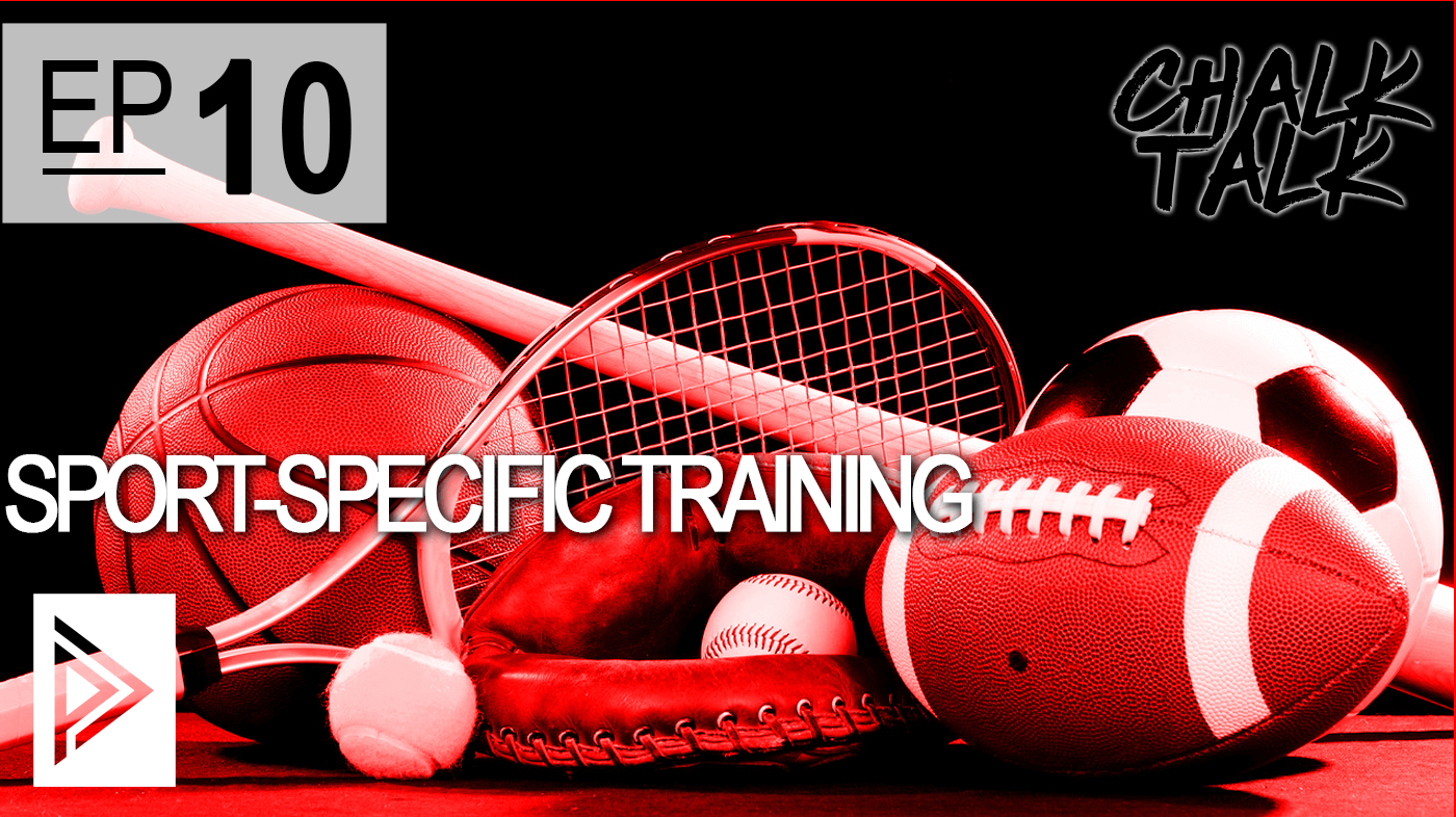 EP 10 - Sport Specific Training